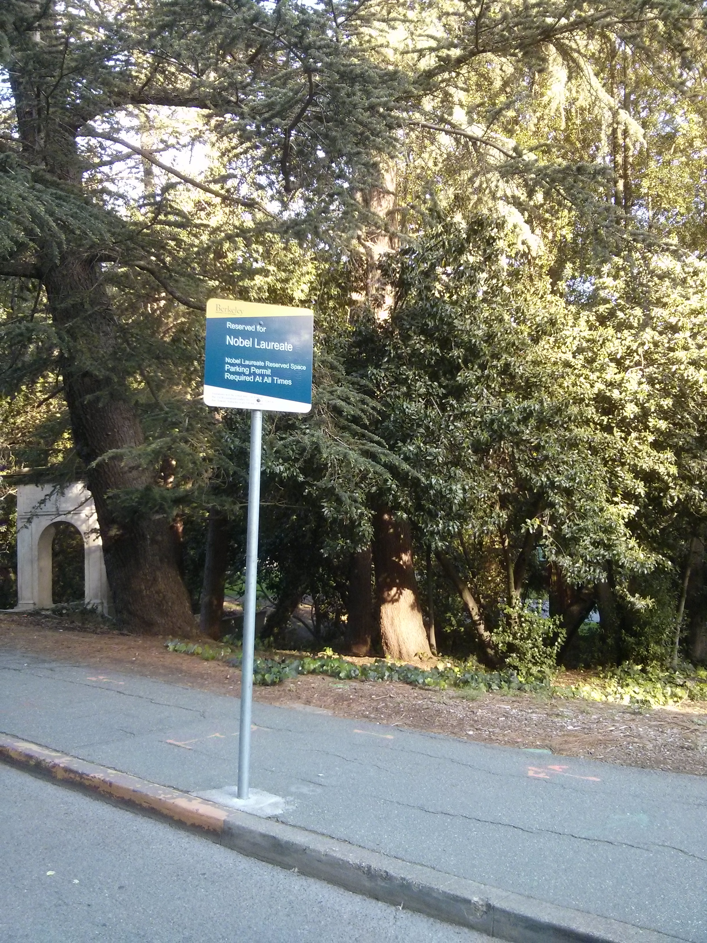 Noble Laureate parking at Berkeley. The institution has produced more Laureates than anywhere else, and you get a parking spot for life at the university once you're named. NBD.